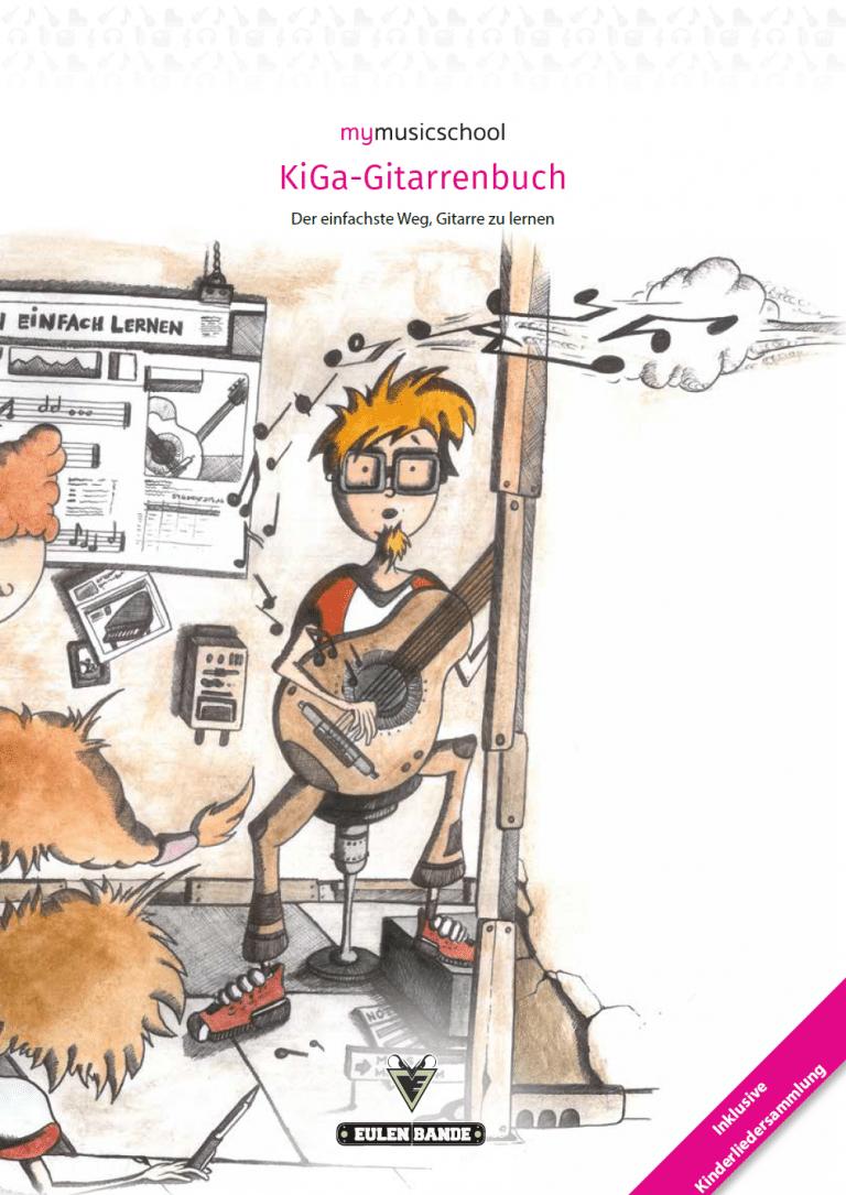 mymusicschool Gitarrenbuch für Erziehungskräfte